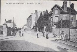 CARTE POSTALE ORIGINALE ANCIENNE : CREPY EN VALOIS LA RUE HYPPOLYTE CLAIR  ANIMEE (60) - Crepy En Valois