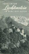Fürstentum Liechtenstein 50er Jahre - Faltblatt Mit 16 Abbildungen - Fotos A. Buck-Schaan H. Gross St.-Gallen W. Flaig-V - Dépliants Touristiques