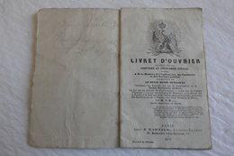 Livret D'Ouvrier 1870 Etat Moyen 10 Cm X 16,5 Cm. - Documents Historiques