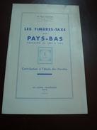Les Timbres Taxe Des Payx Bas - 1952 - 12 Pages - Frais De Port 1.50 Euros - Autres