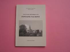 COUP D' OEIL HISTORIQUE SUR FONTAINE VALMONT Régionalisme Hainaut Histoire Abbaye Bouverie Ferme Eglise - België