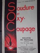 """SOUDURE Et OXY-COUPAGE """"SOC"""" - Fascicule De Pratique - Octobre-Décembre 1937 - A Voir ! - Do-it-yourself / Technical"""