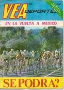 "Revue VEA Deportes N° 289 -Octobre 1970  ""En La Vuelta A MEXICO"" - Magazines & Newspapers"