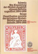 SUISSE CLASSIFICATION NOUVELLE STRUBEL HELVETIE HELVETIA ASSISE NON DENTELEE 1854 1862 CATALOGUE GUIDE COLLECTION - Autres Livres