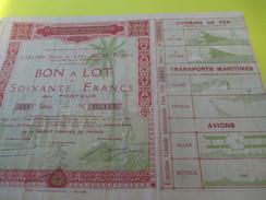 Bon à Lot / 60 Francs Au Porteur/ Exposition Coloniale  Internationale /PARIS/Transports/ 1931   ACT118 - Transports
