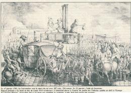 Photo (21 Janvier 1793) : Louis XVI Est Guillotiné à L'entrée Du Jardin Des Tuileries, Echafaud, Foule, Légende - Vieux Papiers