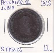MONEDA DE ESPAÑA DE FERNANDO VII DEL AÑO 1818 DE 8 MARAVEDIS (COIN) JUBIA - [ 1] …-1931 : Reino