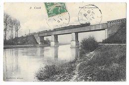 Cpa: 60 CREIL (ar. Senlis) Pont De Laversine (Train) 190? N° 3 - Creil