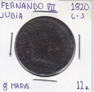MONEDA DE ESPAÑA DE FERNANDO VII DEL AÑO 1820 DE 8 MARAVEDIS (COIN) JUBIA - [ 1] …-1931 : Reino
