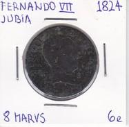 MONEDA DE ESPAÑA DE FERNANDO VII DEL AÑO 1824 DE 8 MARAVEDIS (COIN) JUBIA - [ 1] …-1931 : Reino