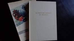 La Peinture Moderne En Belgique De Navez à Anne Bonnet Par J.De La Ruwiere   Edit.Artis 1961 - Art
