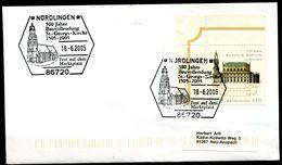 "Germany 2005 Heimatbeleg NÖRDLINGEN Mit Mi.Nr.2196 U.SST""Nördlingen-500 Jahre Bauvollendung St.Georg-Kirche""1 Beleg - Briefe U. Dokumente"