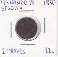 MONEDA DE ESPAÑA DE FERNANDO VII DEL AÑO 1830 DE 2 MARAVEDIS (COIN) SEGOVIA - [ 1] …-1931 : Reino