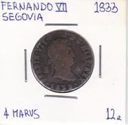 MONEDA DE ESPAÑA DE FERNANDO VII DEL AÑO 1833 DE 4 MARAVEDIS (COIN) SEGOVIA - [ 1] …-1931 : Reino