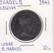 MONEDA DE ESPAÑA DE ISABEL II DEL AÑO 1843 DE 8 MARAVEDIS (COIN) SEGOVIA - [ 1] …-1931 : Reino