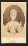 Photo-carte De Visite / CDV / Marie-Antoinette D'Autriche / Reine Marie Antoinette De France / Photo Bulla Frères - Old (before 1900)