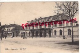 SUISSE - VAUD- YVERDON - LA GARE - CACHET INTERNEMENT DES PRISONNIERS DE GUERRE 1916 - VD Vaud