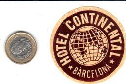 ETIQUETA DE HOTEL  - HOTEL CONTINENTAL   -BARCELONA (el Fondo De Esta Etiqueta Es Rojo) - Etiquettes D'hotels