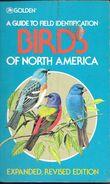 GOLDEN A GUIDE TO FIELD IDENTIFICATION BIRDS OF NORTH AMERICA EXPANDED REVISED EDITION BY CHANDLER S. ROBBINS BERTEL BRU - Libros, Revistas, Cómics