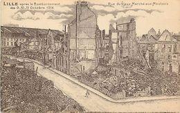 - Nord -ref- A709 - Lille - Rue Du Vieux Marche Aux Moutons Bombardee - 9-10-11- Octobre 1914 - D Apres Un Dessin - - Lille