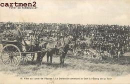 RAMBOUILLET FORET FETE DU LUNDI DE PAQUES DARBOULIN AMENANT LE CERF A L'ETANG DE LA TOUR ATTELAGE CHEVAL CHASSE HUNT 78 - Rambouillet