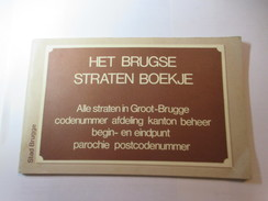 Het Brugse Straten Boekje.  Alle Straten In Groot-Brugge - Histoire