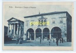 POLA, CROATIA - MUNICIPIO. OLD POSTCARD C.1920 #698. - Croatia