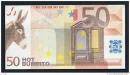 "50 Euro ""HOT BURRITO"", Money By An Artist, RRRRR, UNC, 157 X 84 Mm, Very Nice - EURO"