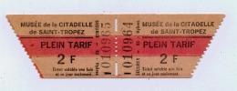 83 2 TICKETS D'ENTREE  MUSEE DE LA CITADELLE DE ST TROPEZ EN TRES BON ETAT - Tickets - Vouchers