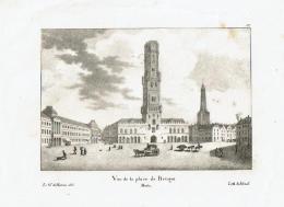 Brugge - Bruges - Vue De La Place De Bruges Par Madou - 19è Siècle - Mappe
