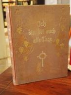 Ich Bin Bei Euch Alle Tage. Ein Christliches Lebensbuch In Bild Und Lied. Mit Einer Titelgravüre Nach Prof. B. Plockhors - Books, Magazines, Comics