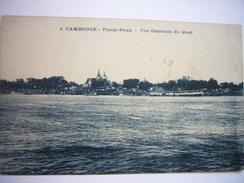 CPA Indochine Cambodge Pnom-Penh Phnom Penh - Vue Générale Du Quai - Cambodia