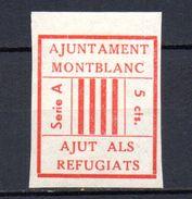 Viñeta Nº 1cs  Ajuntament Mont Blanc Sin Dentar. Ajut Als Refugiats. - Vignettes De La Guerre Civile