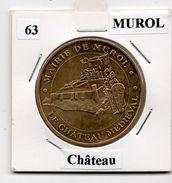 Murol - 63 : Château (Monnaie De Paris, 2004) - Monnaie De Paris