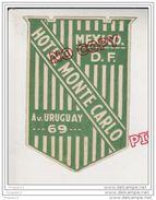 Au Plus Rapide étiquette Hôtel Monte Carlo Av Uruguay 69 Mexico DF Mexique Excellent état - Etiketten Van Hotels