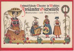 WOHLEN, FREIÄMTER SICHELLÖSE 1916 HEIMATSCHUTZ-THEATER - AG Argovie