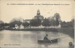 LONS LE SAUNIER LES BAINS Le Lac L'Etablissement Thermal Et Le Casino Animée - Lons Le Saunier