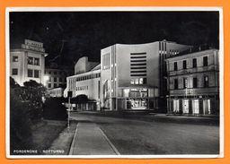 Pordenone. Notturno. Teatro Verdi. Caffé Verdi. Albergo Moderno. 1954 - Pordenone