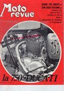 MOTO REVUE -N° 2006-12-12-1970-750 DUCATI-500 GUZZI FALCONE-250 OSSA-TRIAL A CHATEAU DU LOIR-RAYER-DRAGUIGNAN-ERAMAICO - Moto