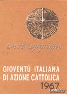 TESSERA_GIOVENTU' ITALIANA DI A.C.ANNO  1967 ( AZIONE CATTOLICA)-  _ORIGINALE 100%- - Advertising