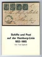 """""""Schiffe Und Post Auf Der Hamburg-Linie 1853 - 1865"""", Von Tore Gjelsvik, 80 Seiten, Sonderdruck 12 - Posta Marittima E Storia Marittima"""