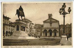 Livorno - Monument To Vittorio Emanuele II And Cathedral - Livorno