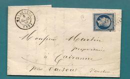 Vaucluse - Malaucène Pour Cairanne Par VAISON. PC + CàD Type 15 - Marcophilie (Lettres)