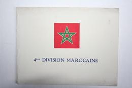 Carte 3 Volets - 4 Eme Division Marocaine - Illustrée Par Jean Gobaille - Guerre 1939-45