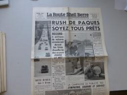 La Route Shell Berre N°57 Mars 1961, Rush De Pâques, Mercedes 220 SE, VW 1500,, Etc  ; Ref 324 G 22 - Newspapers