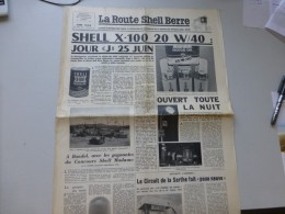 La Route Shell Berre N°6 Juin 1956, Bandol, Circuit Sarthe,, Etc  ; Ref 328 G 22 - Newspapers
