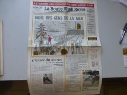 La Route Shell Berre N°55 Déc 1960, Spécial Noël, Jouets D'enfance) Etc  ; Ref 329 G 22 - Journaux - Quotidiens