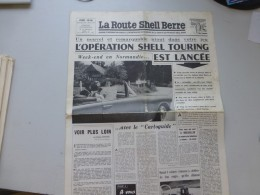 La Route Shell Berre N°30 Juin 1958, Normandie, Cartoguide, Etc  ; Ref 330 G 22 - Journaux - Quotidiens