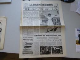 La Route Shell Berre N°17 Juin1957, Shell X 100, 50è Anniv A.C.O., 24 H Du Mans,  Etc  ; Ref 339 G 22 - Newspapers