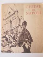 1939  CHIESE DI NAPOLI  Naples Italie Italia - Livres Anciens